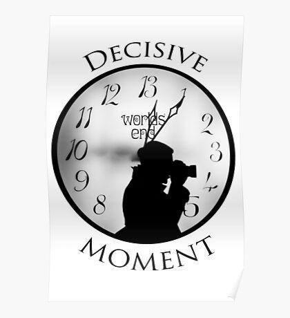 DECISIVE MOMENT Poster