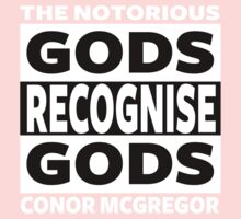 Conor Mcgregor, Gods Recognise Gods Kids Tee