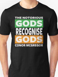 Conor Mcgregor, Gods Recognise Gods T-Shirt