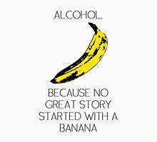 ALCOHOL vs BANANA Unisex T-Shirt