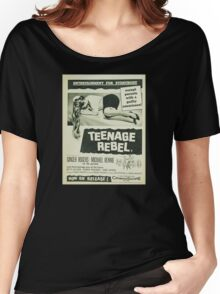 Teenage rebel - movie Women's Relaxed Fit T-Shirt
