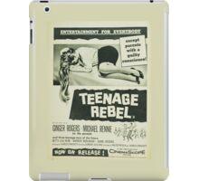 Teenage rebel - movie iPad Case/Skin