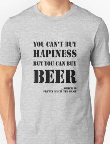 BEER IS HAPINESS T-Shirt