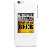 BEER IS HAPINESS (beer version) iPhone Case/Skin