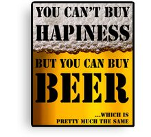 BEER IS HAPINESS (beer version) Canvas Print