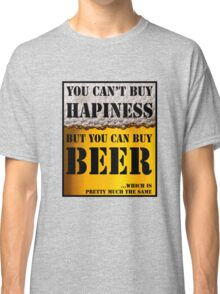 BEER IS HAPINESS (beer version) Classic T-Shirt
