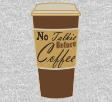 cartoon paper cup typography no talkie before coffee One Piece - Long Sleeve