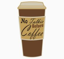 cartoon paper cup typography no talkie before coffee Baby Tee