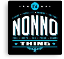 It's A Nonno Thing Canvas Print