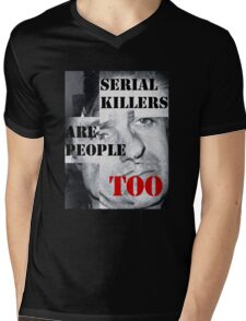 SERIAL KILLERS ARE PEOPLE TOO Mens V-Neck T-Shirt