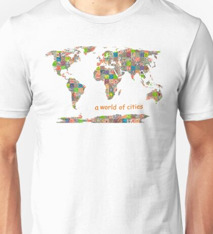 A world of cities I Unisex T-Shirt