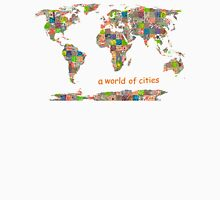 A world of cities I Unisex T-Shirt