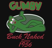 Gumby Buck Naked SInce 1956 by Fitriani