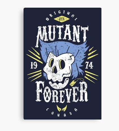 Mutant Forever Canvas Print