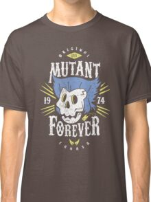 Mutant Forever Classic T-Shirt