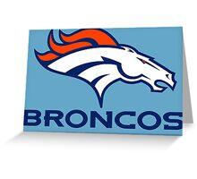 Broncos Greeting Card