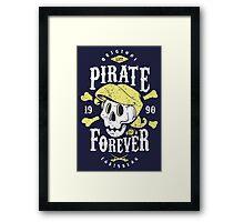 Pirate Forever Framed Print