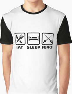 Eat sleep fence Graphic T-Shirt