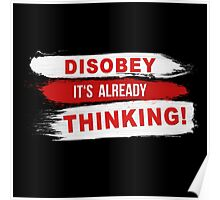 Disobey its already Thinking Painting brush Slogan message quote Graphic t-shirt Case Skirt Scarf Poster