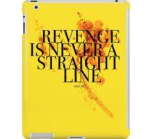 Revenge is never a straight line iPad Case/Skin