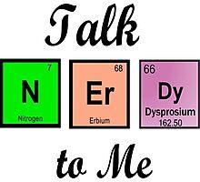Talk nerdy to me!!!! Photographic Print