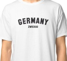 GERMANY ZWICKAU Classic T-Shirt