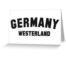 GERMANY WESTERLAND Greeting Card