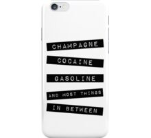 Don't Threaten Me With A Good Time iPhone Case/Skin