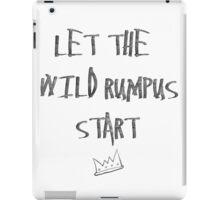 Let the Wild Rumpus Start iPad Case/Skin