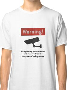 Nosey warning by #fftw Classic T-Shirt