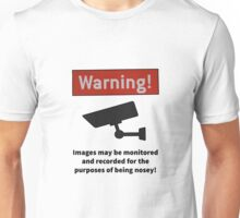 Nosey warning by #fftw Unisex T-Shirt