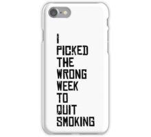 Quit Smoking iPhone Case/Skin