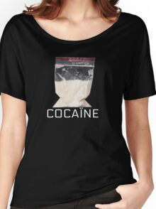 Cocain Women's Relaxed Fit T-Shirt
