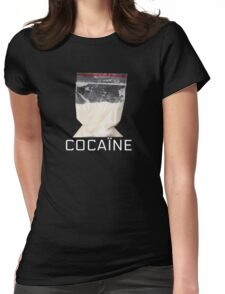 Cocain Womens Fitted T-Shirt