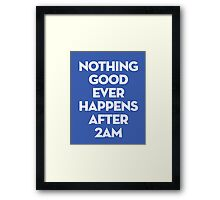 After 2AM Framed Print
