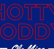 Hotty Toddy - Ole Miss Sticker