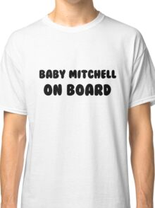 Baby Mitchell On Board Classic T-Shirt