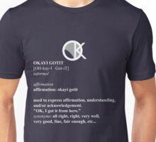 OKAYI GOTIT Definition 2 Unisex T-Shirt
