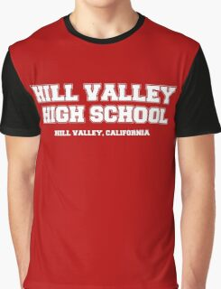 Hill Valley High School Graphic T-Shirt