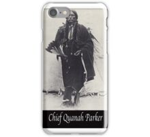Chief Quanah Parker iPhone Case/Skin
