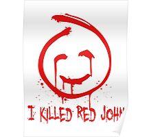 I killed Red John. Poster