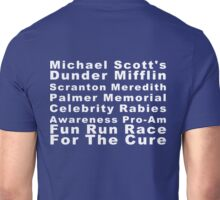 Michael Scott's Dunder Mifflin Scranton Meredith Palmer Memorial Celebrity Rabies Awareness Pro-Am Fun Run Race For The Cure Unisex T-Shirt