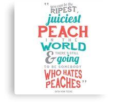 Peaches Typography Quotes Canvas Print