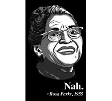 Rosa Parks Quote Photographic Print