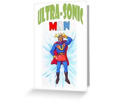 Ultrasonic Man Greeting Card