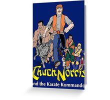Chuck Norris and the Karate Kommandos - Full Team - White Font Greeting Card