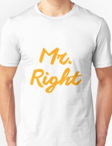 Mr. Right couple design T-Shirt