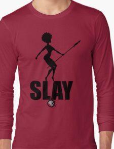 OKAYI GOTIT SLAY Black Long Sleeve T-Shirt