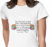 Fangirl Quote Womens Fitted T-Shirt