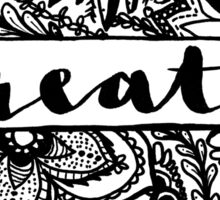 CREATE | floral zentangle and modern calligraphy Sticker